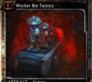 Worker Bot Factory