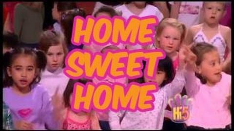 Home Sweet Home - Hi-5 - Season 7 Song of the Week
