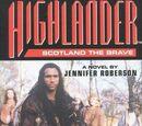 Highlander: Scotland the Brave