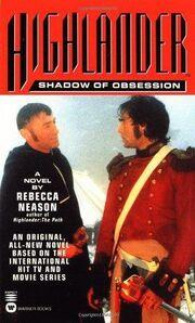 Highlander Shadow of obsession