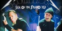 Sick of the Studio '07