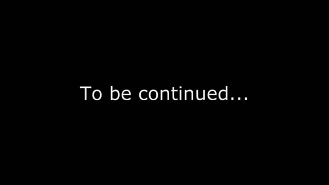 File:To be continued....jpg