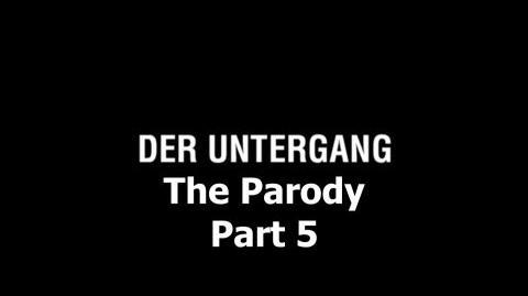 Der Untergang The Parody - Part 5