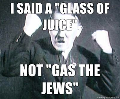 File:I-said-a-glass-of-juice-not-gas-the-jews.jpg