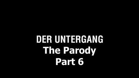 Der Untergang The Parody - Part 6