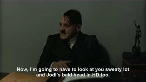 Hitler is informed he's in high definition