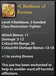 1 Battleaxe of Fortune