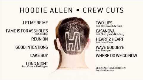Hoodie Allen - Crew Cuts (Official Full Album)