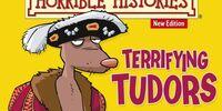 Terrifying Tudors
