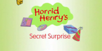 Horrid Henry's Secret Surprise