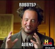Ancient-aliens-invisible-something-meme-generator-robots-aliens-bb5dd1