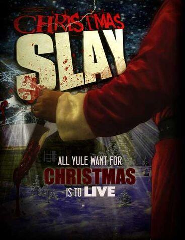 File:Christmas Slay poster.jpg