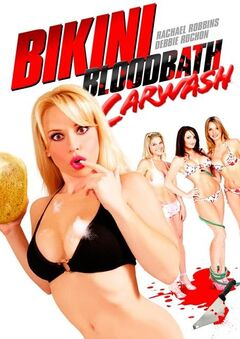Bikini Bloodbath Car Wash Poster