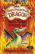 How to Twist a Dragon's Tale Newer British Cover