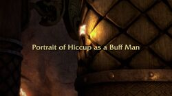 Portrait of Hiccup as a Buff Man title card