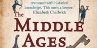 The Middle Ages Unlocked: A Guide to Life in Medieval England 1050 - 1300