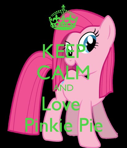 File:Keep-calm-and-love-pinkie-pie-18.png