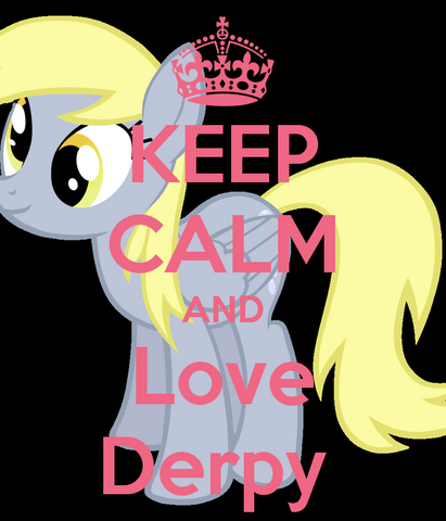 File:Keep-calm-and-love-derpy-12.png