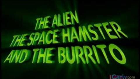 The Alien, The Space Hamster and the Burrito