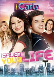 ICarly iSaved Your Life 2010