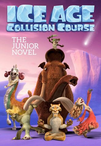 File:Ice Age- Collision Course The Junior Novel.jpeg