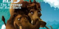 Fan:Ice Age 6: The Revenge of Red-Horn