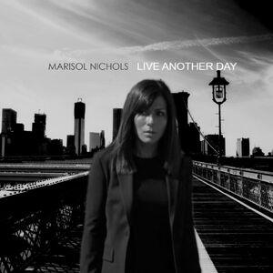 Live Another Day (Marisol Nichols album)