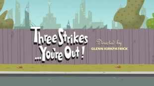Three Strikes…you're out episode title card