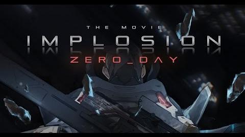 Implosion ZERO DAY Trailer