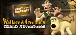Wallace-gromits-grand-adventures-episode-1-fright-of-the-bumblebees