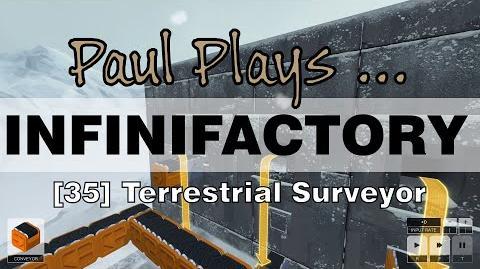 INFINIFACTORY - 35 - Terrestrial Surveyor