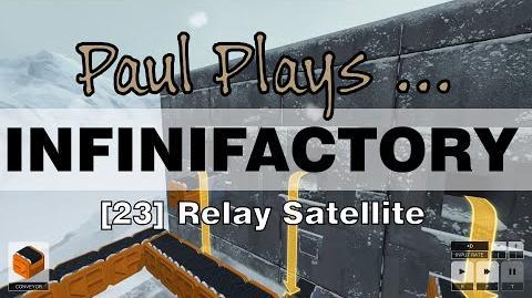INFINIFACTORY - 23 - Relay Satellite