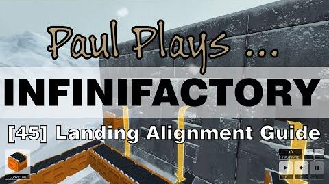 INFINIFACTORY - 45 - Landing Alignment Guide