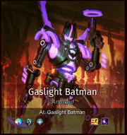 Android Gaslight Batman