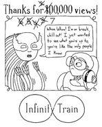 700,000 Views Infinity Train