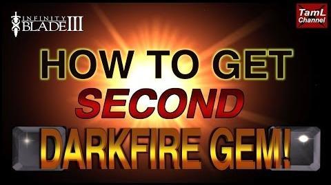 Infinity Blade 3 HOW TO GET SECOND DARKFIRE GEM!