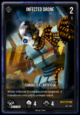 INFESTATION INFECTED DRONE