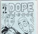 Dope Fiends