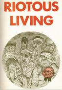 Riotous living