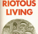 Riotous Living