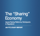 "The ""Sharing"" Economy: Issues Facing Platforms, Participants & Regulators: A Federal Trade Commission Staff Report"
