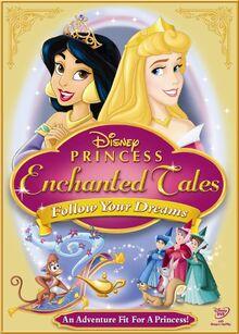 Disney Princess Enchanted Tales Follow Your Dreams