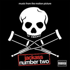 Jackass Number Two Soundtrack