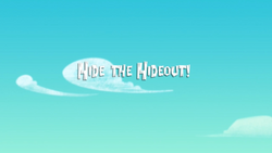 Hide the Hideout! titlecard