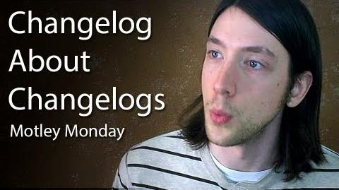 Motley Monday 10 - Changelog About Changelogs