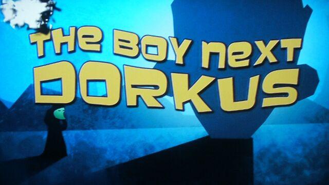 File:The Boy Next Dorkus.jpg