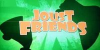 Joust Friends