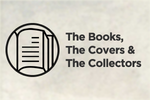 The Books, the Covers, and the Collectors (3x2)
