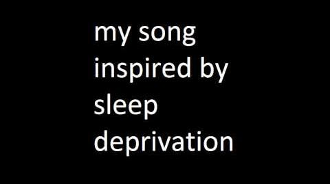 3Song inspired by sleep deprivation (hardcore techno music)