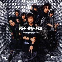 -Single- Kis-My-Ft2 - Everybody Go -2011 08 10-